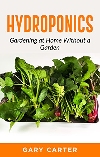 Hydroponics: Gardening at Home Without a Garden