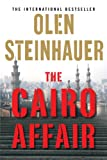 The Cairo Affair by Olen Steinhauer front cover