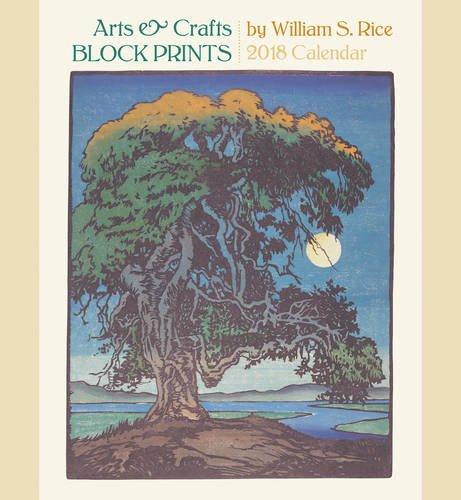 William S. Rice Arts & Crafts Block Prints 2018 Wall Calendar