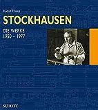 Karlheinz Stockhausen, in 2 Bdn., Bd.2, Die Werke