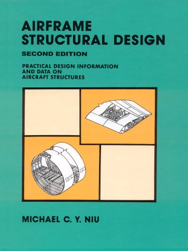 Airframe Structural Design: Practical Design Information and Data on Aircraft Structures