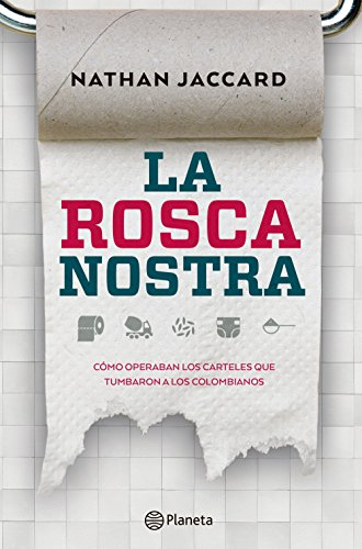 La rosca nostra (Spanish Edition) by [Jaccard, Nathan]