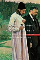Naming Infinity: A True Story of Religious Mysticism and Mathematical Creativity (Belknap Press)