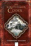 Der Schattenjäger-Codex: Chroniken der Unterwelt: