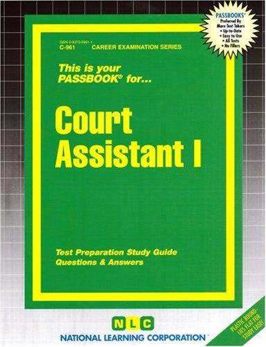 Court Assistant I(Passbooks) (Career Examination Series)