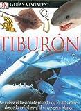 Tiburon, Dorling Kindersley Publishing Staff, 0756607957