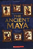 The Ancient Maya (People of the Ancient World)