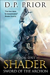 Sword of the Archon: Shader Series book 1