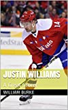 Justin Williams: A Great Scorer (Hockey Heroes Book 1) offers