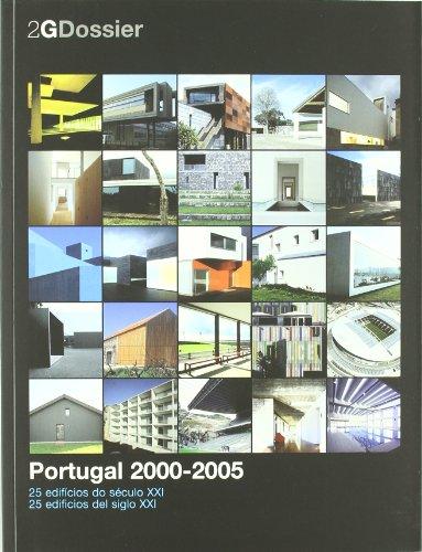 Descargar Libro Portugal 2000-2005. 25 Edificios Del Siglo Xxi: <i>portugal 2000-2005. 25 Edifícios Do Século Xxi</i> Ana Vaz Milheiro