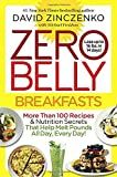 img - for Zero Belly Breakfasts: More Than 100 Recipes & Nutrition Secrets That Help Melt Pounds All Day, Every Day! book / textbook / text book