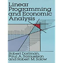 Linear Programming and Economic Analysis (Dover Books on Computer Science)