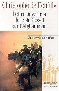 Lettre ouverte à Joseph Kessel sur l'Afghanistan par Christophe de Pontfilly