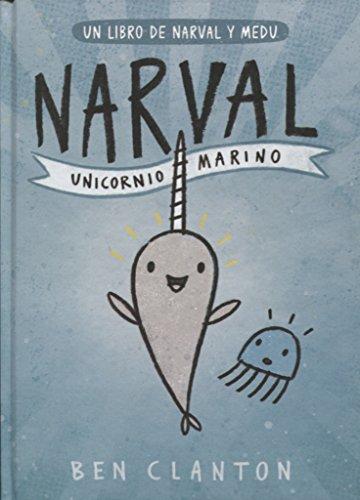 Narval. Unicornio marino (Spanish Edition)