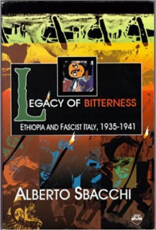 Book Legacy of Bitterness: Ethiopia and Fascist Italy, 1935-1941 by Sbacchi, Alberto (1997)