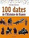 100 dates de l'Histoire de France par Casali