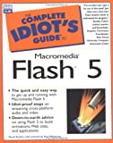 Complete Idiot's Guide to Macromedia Flash 5, David Karlins, 0789724421
