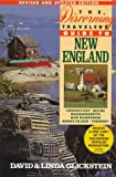 Discerning Traveler's Guide to New England, David Glickstein, 031215111X
