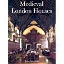 Medieval London Houses (The Paul Mellon Centre for Studies in British Art)