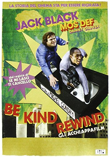 (Be Kind Rewind - Gli Acchiappafilm)