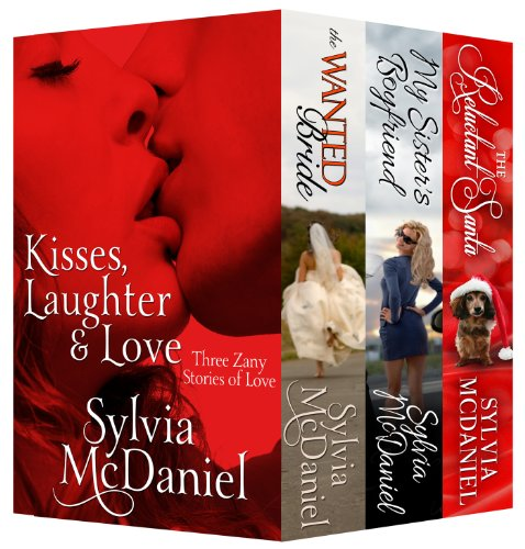 Kisses, Laughter & Love: Three Contemporary Zany Stories of Love