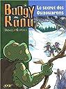 Boogy & Rana, tome 4 : Le secret des Ouaouarons par Rypert