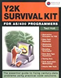 Y2K Survival Kit for AS/400 Programmers, Holt, Ted, 158347000X