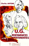 U.G. Pertinences Impertinentes par Antoni