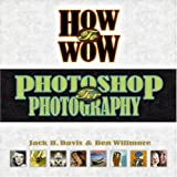 How to Wow, Jack Davis and Ben Willmore, 0321227999