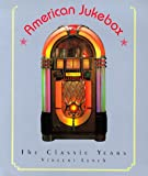 American Jukebox: The Classic Years