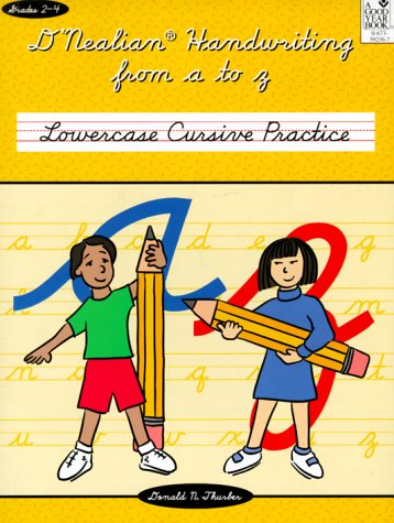 D'NEALIAN HANDWRITING FROM A TO Z: LOWERCASE CURSIVE PRACTICE -