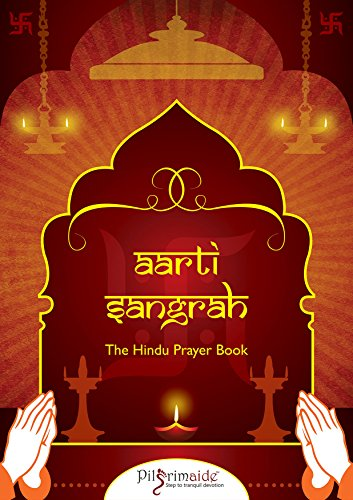 Aarti Sangrah - (English Lyrics): The Complete Hindu Prayer Book