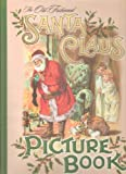 The Old-Fashioned Santa Claus Picture Book