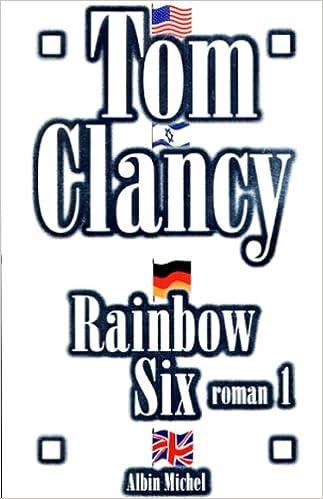 Lire Rainbow Six : Tome 1 pdf ebook