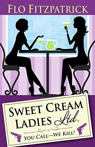 Sweet Cream Ladies, Ltd. by [Fitzpatrick, Flo]