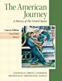 The American Journey, Goldfield, David and Anderson, Virginia DeJohn, 0205219594