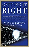 Download Getting It Right: Notre Dame on Leadership and Judgment in Business in PDF ePUB Free Online