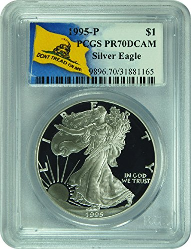 1995 Silver Eagle (Don't Tread On Me Label) Dollar PR-70 PCGS DCAM