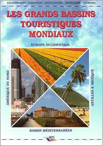 Livres gratuits en ligne Les grands bassins touristiques mondiaux epub pdf