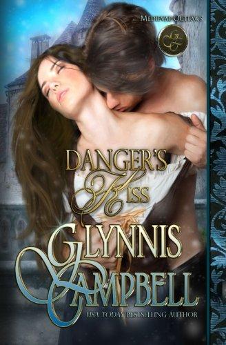 Danger's Kiss (Medieval Outlaws) (Volume 1)