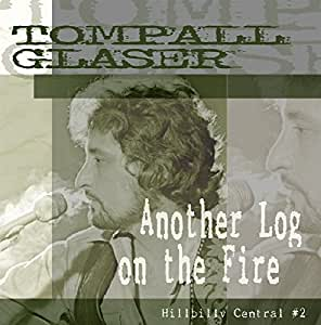 Another Log On The Fire / Hillbilly Central #2