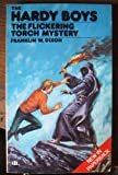 The Flickering Torch Mystery (The Hardy boys)