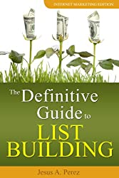 The Definitive Guide to List Building