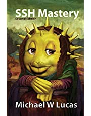 SSH Mastery: OpenSSH, PuTTY, Tunnels, and Keys: 12