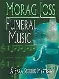 Funeral Music, Morag Joss, 1597220515