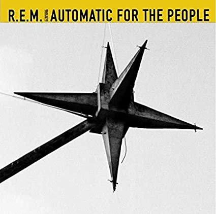 Automatic For The People [25th Anniversary Edition]