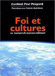 Foi et cultures au tournant du nouveau millénaire
