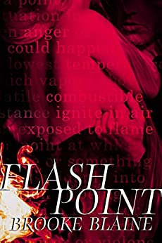Flash Point by [Blaine, Brooke]