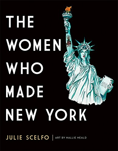The Women Who Made New York pdf