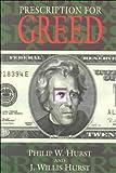 Prescription for Greed
